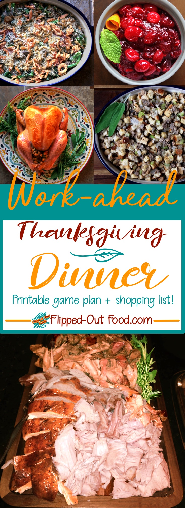A complete work-ahead guide for delivering a fantastic, traditional Thanksgiving Dinner.