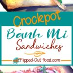 Crockpot bánh mi sandwiches pin collage