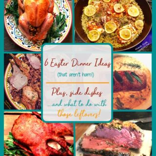 Easter Dinner ideas that aren't ham: roast turkey, Meyer lemon chicken, herb-roasted rack of pork, milk-braised pork, herb-roasted duck, and prime rib. Plus, side dish ideas and what to do with your leftovers! #EasterDinner #specialoccasionfood