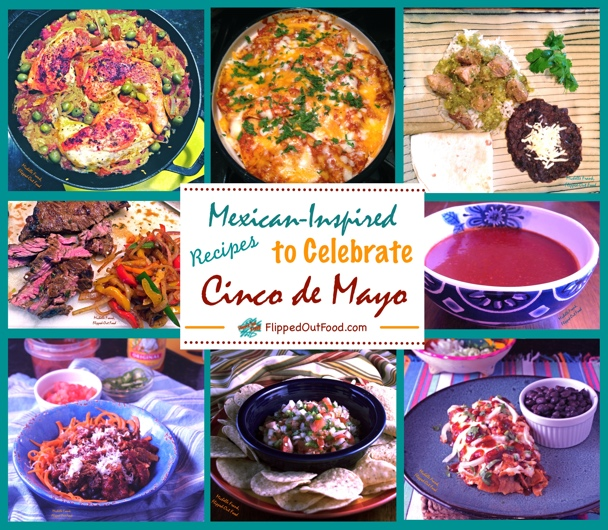 Food ideas for Cinco de Mayo. #potluckfood #partyfood #mexicanfood #cincodemayo @FlippedOutFood