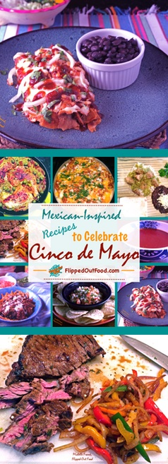 A sampling of my favorite Mexican-inspired recipes for celebrating Cinco de Mayo. These are all very easy to make; several use up your leftover cooked meat!