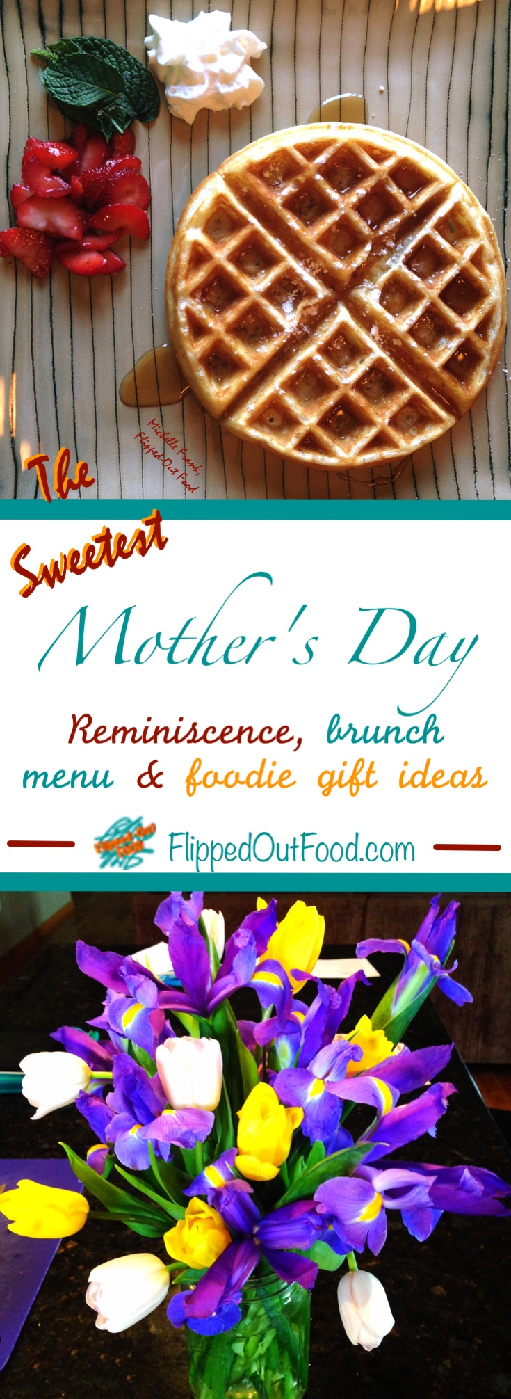 Reflections on my sweetest Mother's Day, along with my favorite brunch menu and some food-related, super-cute Mother's Day Gift ideas.