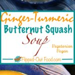 ginger-turmeric butternut squash soup pin