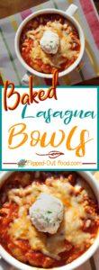 Baked Lasagna Bowls pin