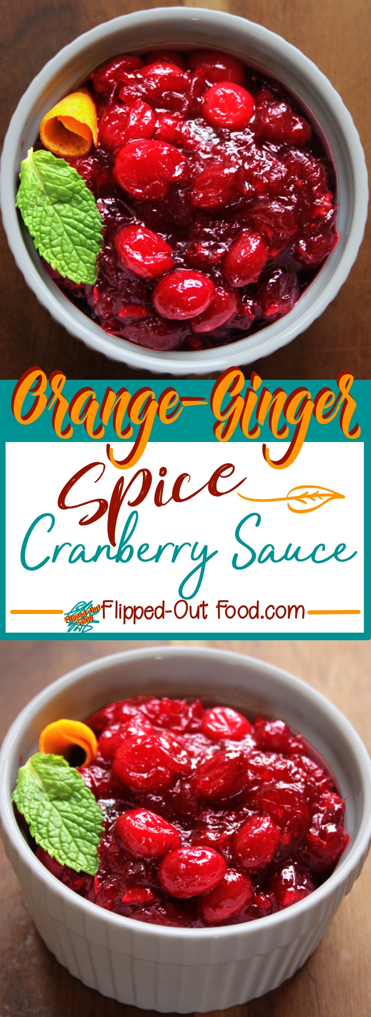 Orange-Ginger-Spice Cranberry Sauce will make you wonder why you ever had store-bought. Make in advance and keep in the fridge until your big event!