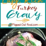 easy, rich turkey gravy pin