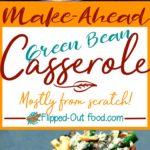 make-ahead green bean casserole pin