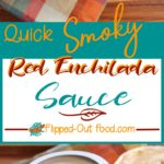 quick smoky red enchilada sauce pin