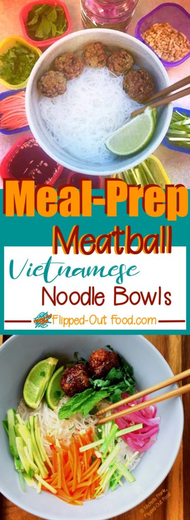 meal-prep meatball vietnamese noodle bowls pin collage