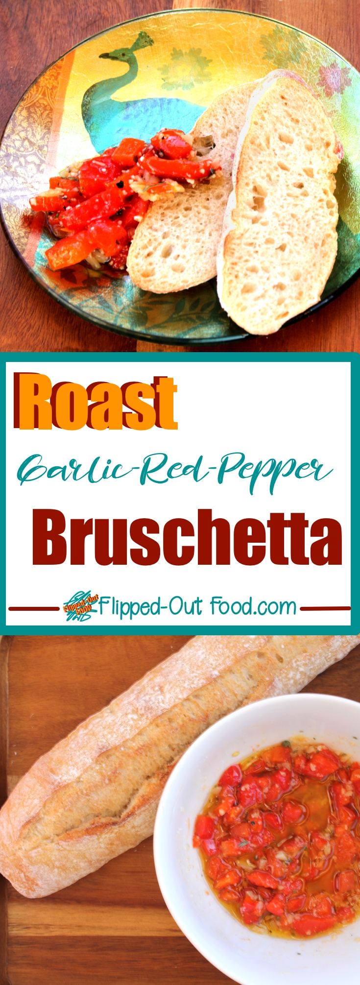 Roast Garlic-Sweet-Pepper Bruschetta: a perfect appetizer for parties or date-night. Use the leftovers for pizza toppings or a delicious, no-cook sauce for pasta. Via @FlippedOutFood #bruschetta #bruschettatopping #italian #appetizer #datenight #romanticfood #partyfood