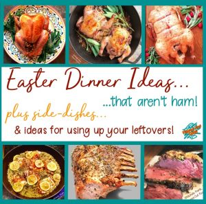 Easter Dinner ideas that aren't ham. Shown here, ultimate classic roast turkey, one-pan cornish game hens with mushroom barley pilaf, one-pan meyer lemon chicken, herb-crusted rack of pork, and prime rib. Plus, side dish ideas and what to do with your leftovers!