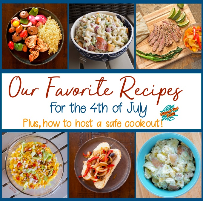 Our favorite recipes for a Fourth of July Cookout. Clockwise from top left: Grilled Beef Kebabs with Vegetables, Creamy Pasta Salad, Carne Asada with Fajita Vegetables, Classic Potato Salad, Italian Sausage Sandwiches with Pepper-Onion Foil Packs, and Phil's Taco Dip.