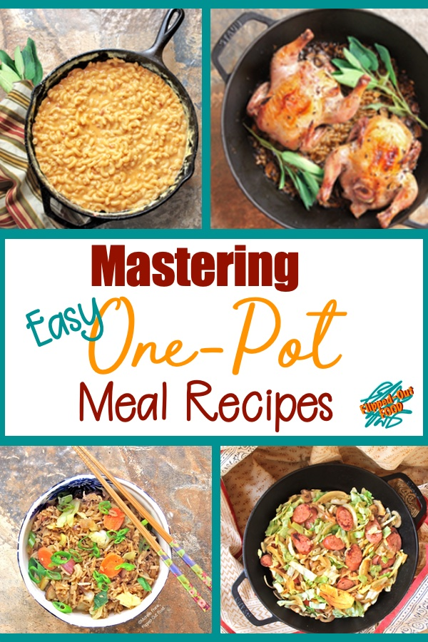 Easy One-Pot Meal Recipes are a great way to deliver a fantastic meal in short order. These basic guidelines and recipes will help you one-pot like a pro! Recipes are broken down by category, and include pasta dishes, rice dishes, and meat-and-vegetable dishes. #onepot #onepan #oneskillet #onepotmeal #onepanmeal #oneskilletmeal #easydinnerrecipe #flippedoutfood