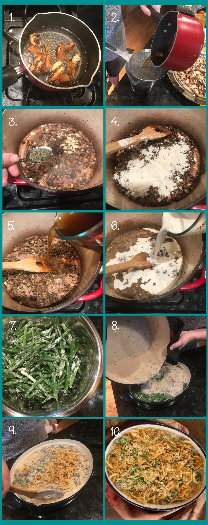 Preparing Make-Ahead Green Bean Casserole. 1.) rehydrate mushrooms. 2.) Drain and chop rehydrated mushrooms (reserve liquid). 3.) Saute mushrooms until they give up their liquid and the liquid evaporates. 4.) Add garlic and thyme. 5.) Make roux. 6.) Add cream and wine. 7.) Mix cornstarch with green beans. 8.) Add cream of mushroom soup to beans. 9.) Add topping. 10.) Bake.