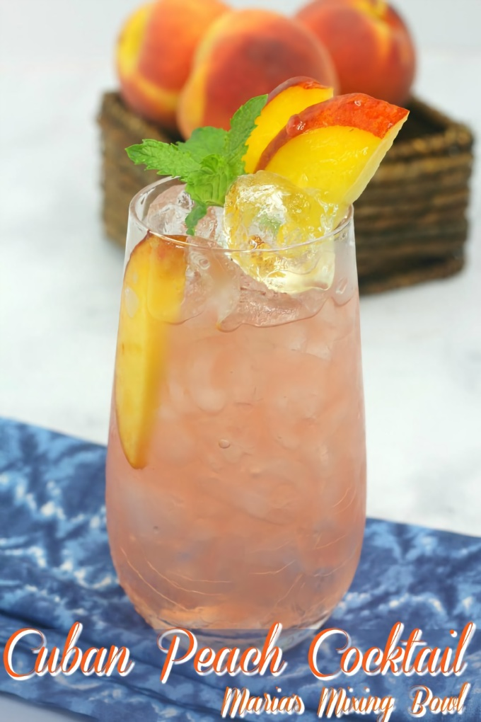 Cuban Peach Cocktail, from Maria's Mixing Bowl